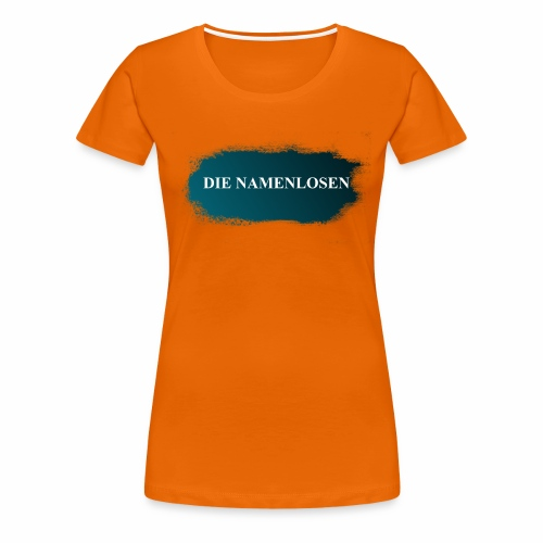 Die Namenlosen - Frauen Premium T-Shirt
