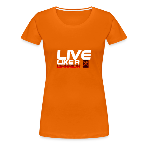 Like like a Warrior - Vrouwen Premium T-shirt