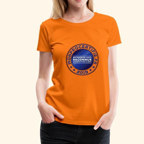 MONPROCERTIFIE - T-shirt Premium Femme