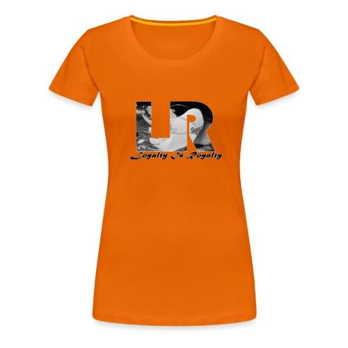 LoyaltyIzRoyalty - Women's Premium T-Shirt