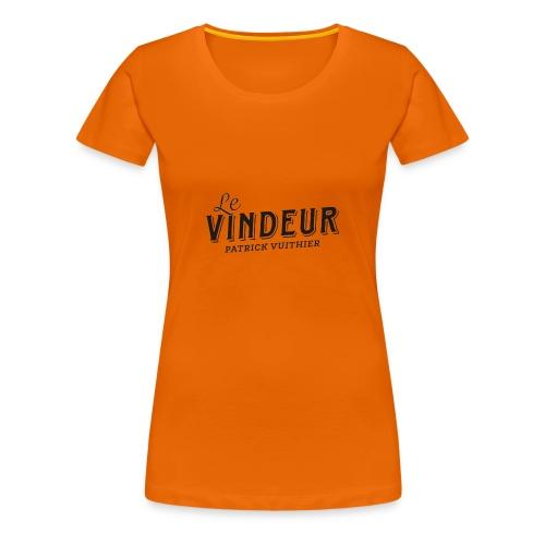 LE VINDEUR NUR SCHRIFT - Frauen Premium T-Shirt