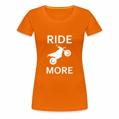 Ridemore - Frauen Premium T-Shirt