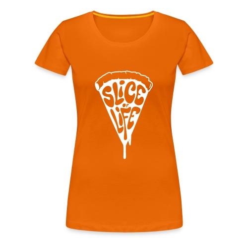 SLICE of LIFE - T-shirt Premium Femme