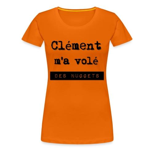 Vol de Nuggets - T-shirt Premium Femme