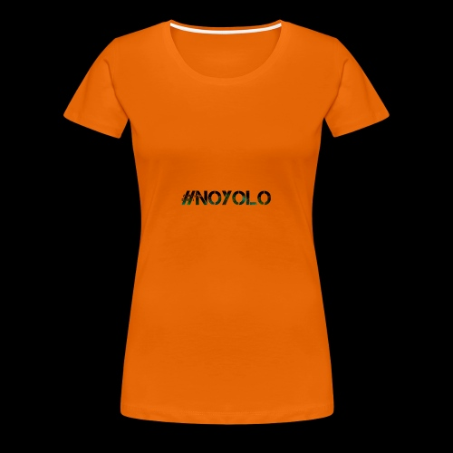 #NoYolo Kollektion - Frauen Premium T-Shirt