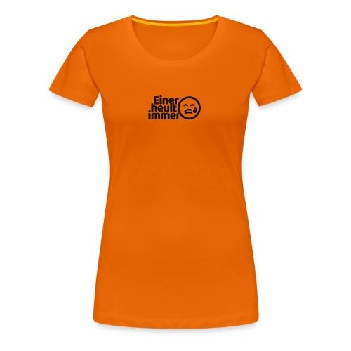 Einer heult immer (schwarz) - Frauen Premium T-Shirt