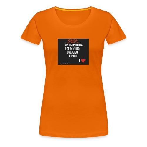 Postpartitaderby vintoorgasmoinfinito - Maglietta Premium da donna