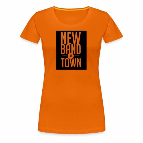New Band in Town - Frauen Premium T-Shirt