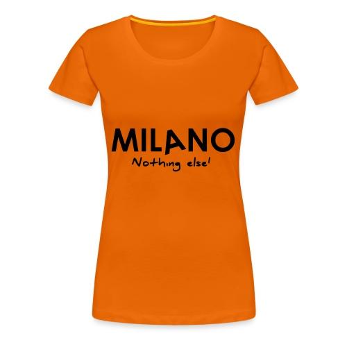 milano nothing else - Maglietta Premium da donna