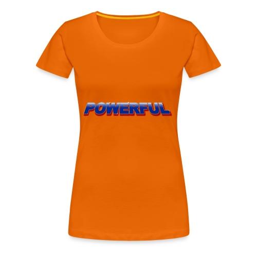 Powerful - Frauen Premium T-Shirt
