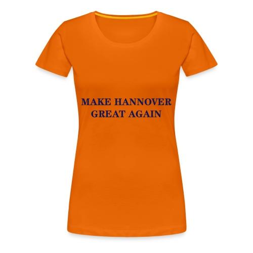 Make Hannover Great Again (Navy auf Weiß) - Frauen Premium T-Shirt