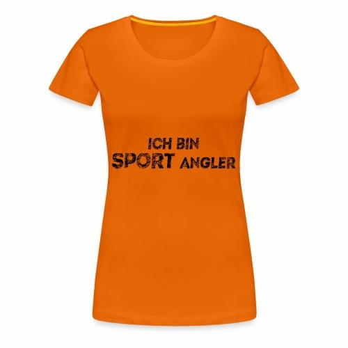 ich bin sport angler - Frauen Premium T-Shirt