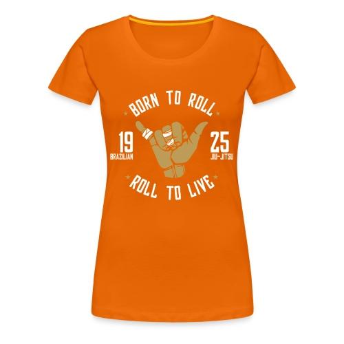 Born to Roll: Brazilian Jiu-Jitsu - Camiseta premium mujer