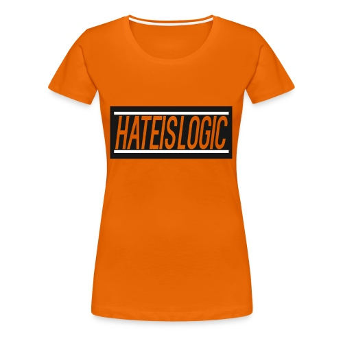 Hateislogic Official Brand - Women's Premium T-Shirt
