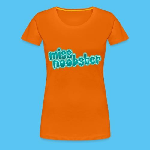 MissNoobster - Frauen Premium T-Shirt