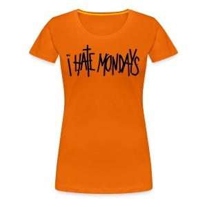 Lundi, je déteste lundi - T-shirt Premium Femme