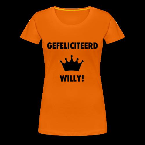 Gefelicteerd Willy - Vrouwen Premium T-shirt