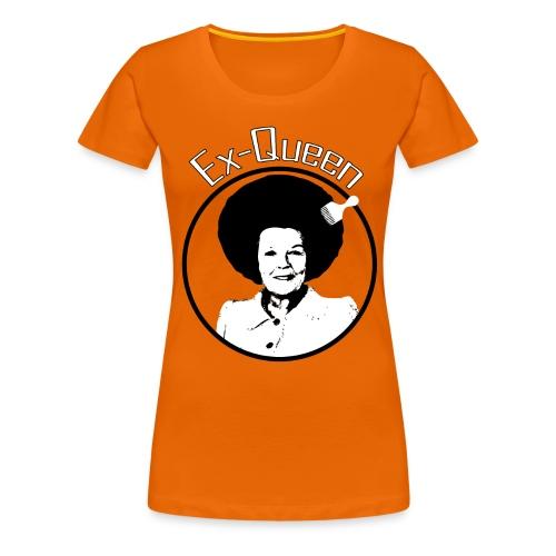 Ex Queen - Vrouwen Premium T-shirt