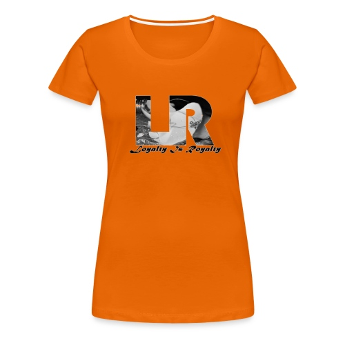 LoyaltyIzRoyalty - Women's Premium T-Shirt