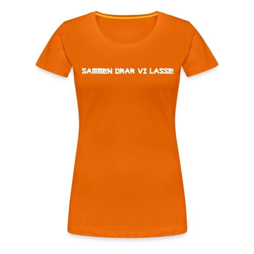 Sammen drar vi lasse - Premium T-skjorte for kvinner