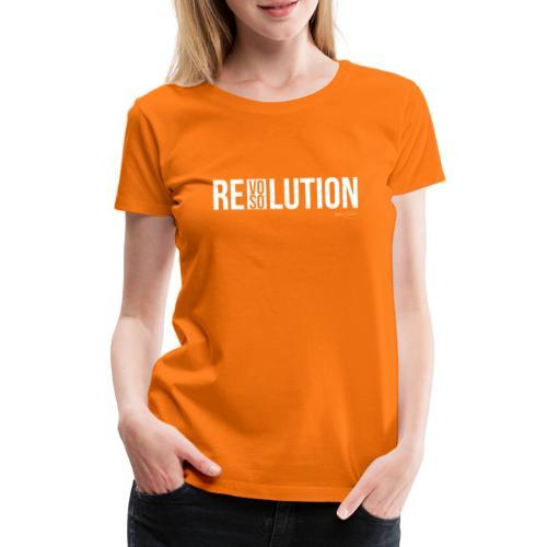 REVOLUTION or RESOLUTION - Maglietta Premium da donna
