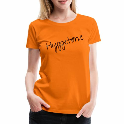 HYGGETIME - Frauen Premium T-Shirt