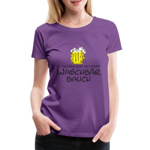 Waschbaerbauch - Frauen Premium T-Shirt