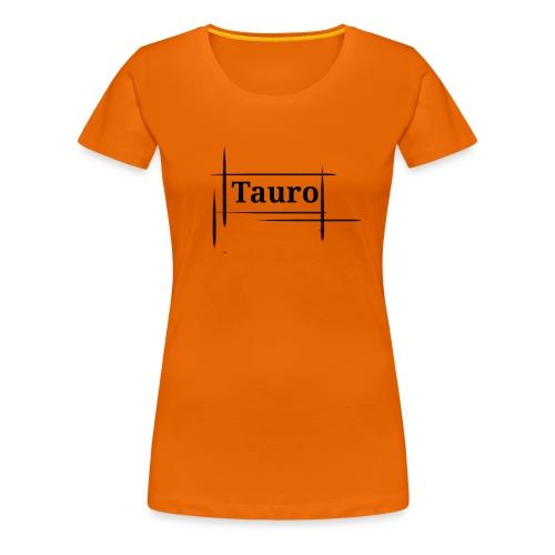 Tauro vip - Camiseta premium mujer