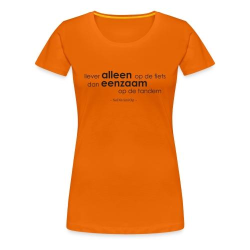 alleen - Vrouwen Premium T-shirt