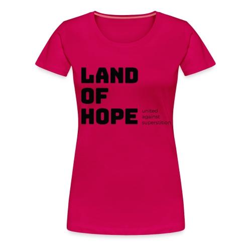 Land of Hope - Women's Premium T-Shirt