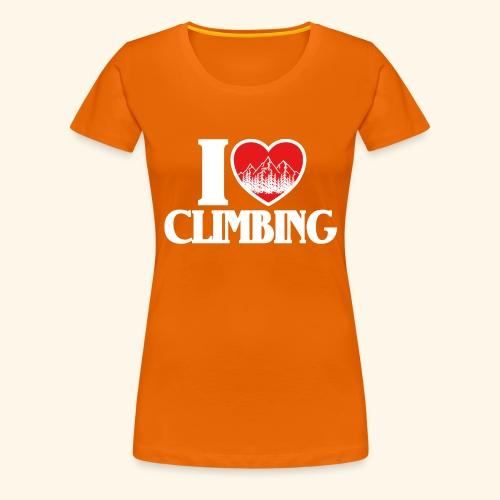 I Love Climbing Ich liebe Klettern Herz Berge Wald - Frauen Premium T-Shirt