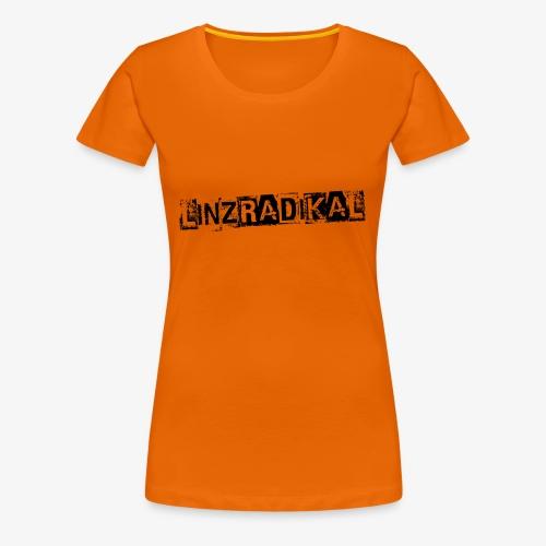 Linzradikal schwarz - Frauen Premium T-Shirt