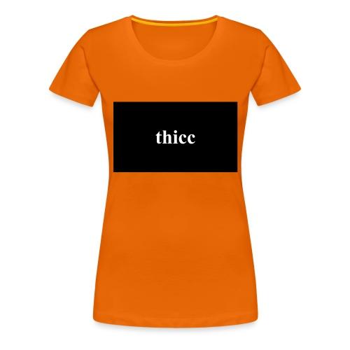 thicc - premium design - Frauen Premium T-Shirt