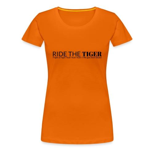 Ride the tiger logo black - T-shirt Premium Femme