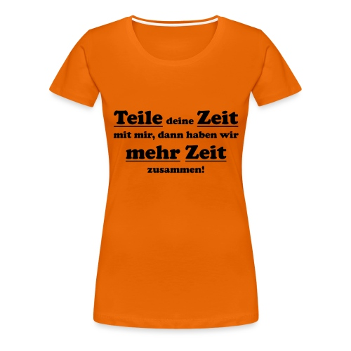 TeileZeit - Frauen Premium T-Shirt