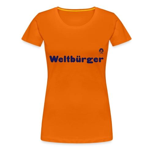 Weltbürger - Frauen Premium T-Shirt