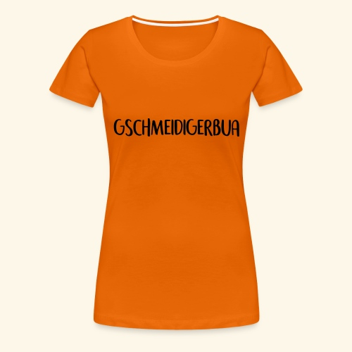 Gschmeidiger Bua - Frauen Premium T-Shirt