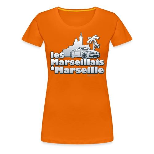 les marseillais à marseille - T-shirt Premium Femme