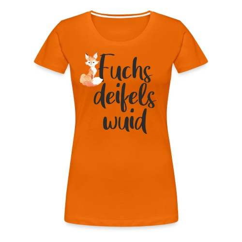 Fuchsdeifelswuid - Frauen Premium T-Shirt