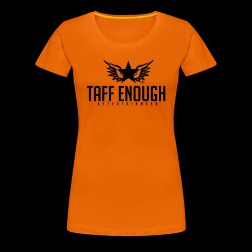 Taff Enough Logo - Frauen Premium T-Shirt