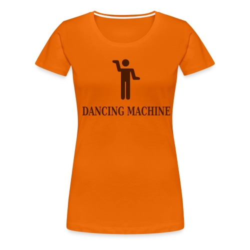 dancing_machine - Dame premium T-shirt