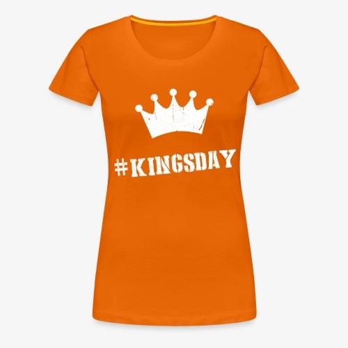 Hashtag Kingsday - Vrouwen Premium T-shirt