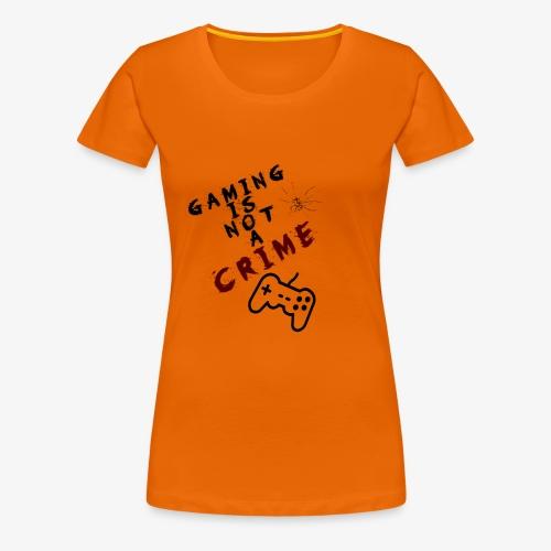 Gaming is not crime - Camiseta premium mujer