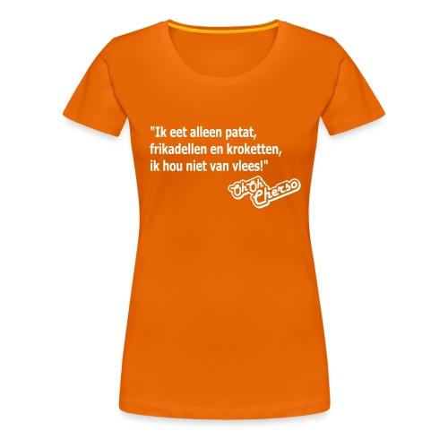 hou - Vrouwen Premium T-shirt