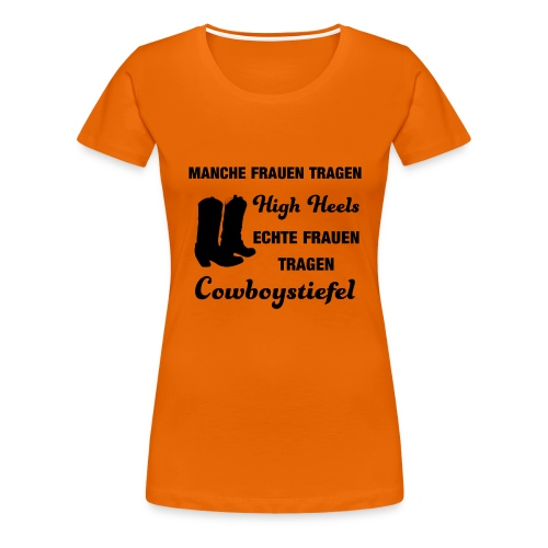Cooles Linedancer Motto-Shirt mit High Heels - Frauen Premium T-Shirt