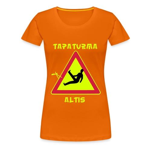 tapaturmaaltis3 - Naisten premium t-paita