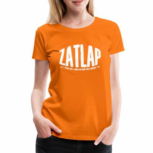 Zatlap1a - Vrouwen Premium T-shirt