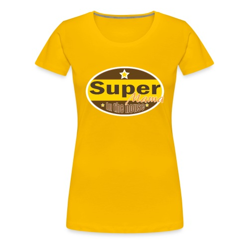 Super mama - Vrouwen Premium T-shirt