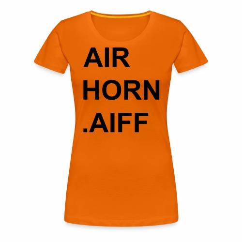 airhorn.aiff - Frauen Premium T-Shirt