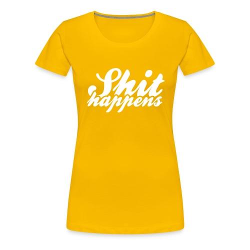 Shit Happens and Politics - Women's Premium T-Shirt